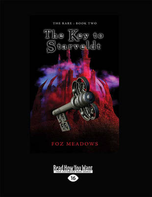 The Key to Starveldt by Foz Meadows