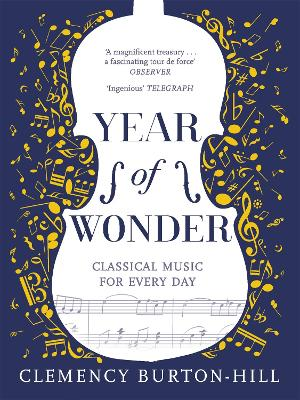 YEAR OF WONDER: Classical Music for Every Day book