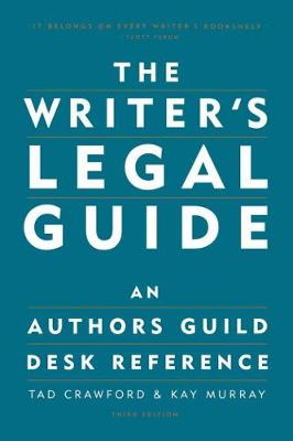 The Writer's Legal Guide by Tad Crawford