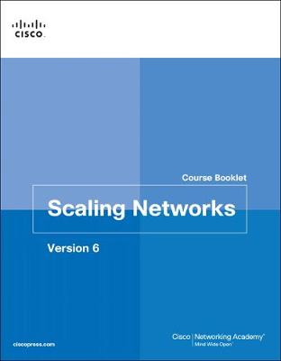 Scaling Networks v6 Course Booklet by Cisco Networking Academy