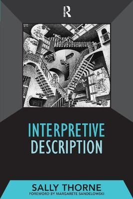 Interpretive Description by Sally Thorne