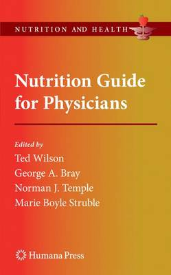 Nutrition Guide for Physicians by Ted (Lecturer in Biology) Wilson