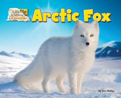 Arctic Fox by Dee Phillips