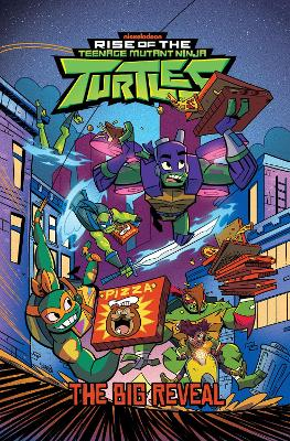 Rise of the Teenage Mutant Ninja Turtles The Big Reveal by Matthew K. Manning