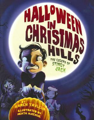 Halloween In Christmas Hills by Karen Tayleur