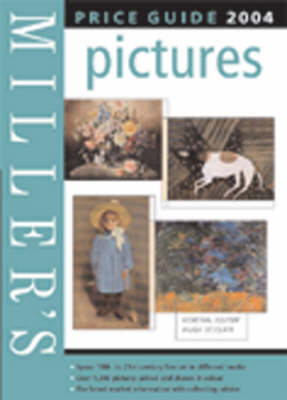 Miller's Picture Price Guide: 2004 by Hugh St Clair