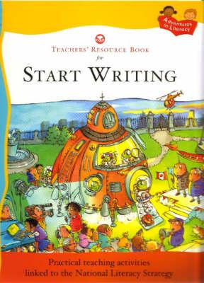 START WRITING TEACHERS' RESOURCE BK by Penny King