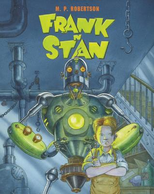 Frank'n'Stan by M. P. Robertson