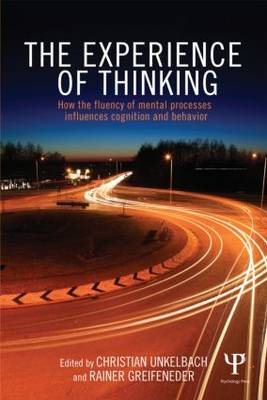 The Experience of Thinking by Christian Unkelbach