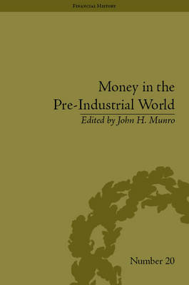 Money in the Pre-Industrial World book