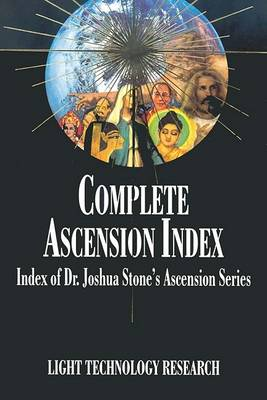 Complete Ascension Index by Light Technology Reserch
