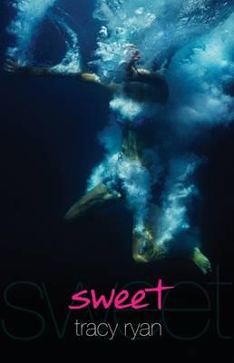 Sweet by Ryan Tracy