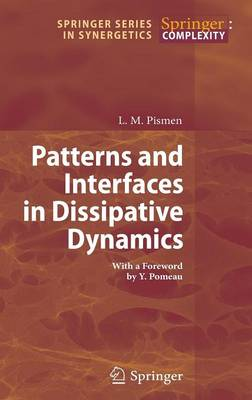 Patterns and Interfaces in Dissipative Dynamics by L. M. Pismen