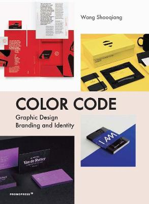 Color Code: Graphic Design, Branding and Identity by Shaoqiang Wang