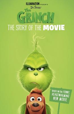 The Grinch: The Story of the Movie: Movie tie-in by