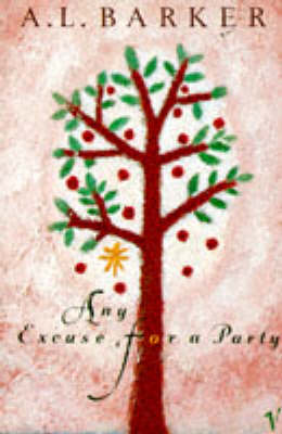Any Excuse for a Party by A. L. Barker