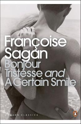 Bonjour Tristesse AND A Certain Smile by Francoise Sagan