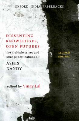 Dissenting Knowledges, Open Futures by Vinay Lal