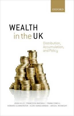 Wealth in the UK by John Hills