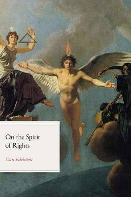 On the Spirit of Rights by Dan Edelstein