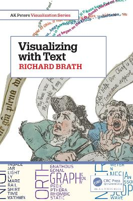 Visualizing with Text by Richard Brath