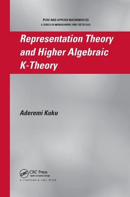 Representation Theory and Higher Algebraic K-Theory book