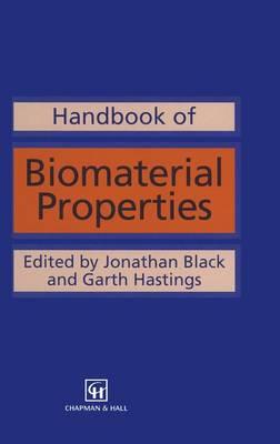 Handbook of Biomaterial Properties by Jonathan Black