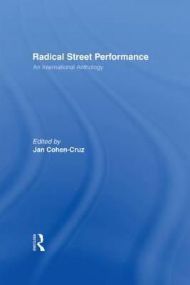 Radical Street Performance by Jan Cohen-Cruz
