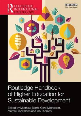 Routledge Handbook of Higher Education for Sustainable Development by Matthias Barth