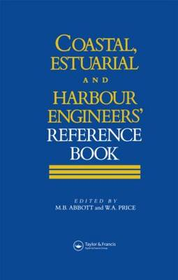 Coastal, Estuarial and Harbour Engineering Reference Book by Professor Michael B. Abbott