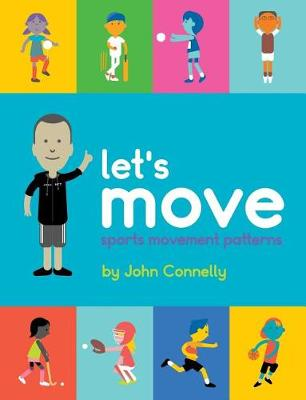 Let's Move: Sports Movement Patterns by Dean Lahn
