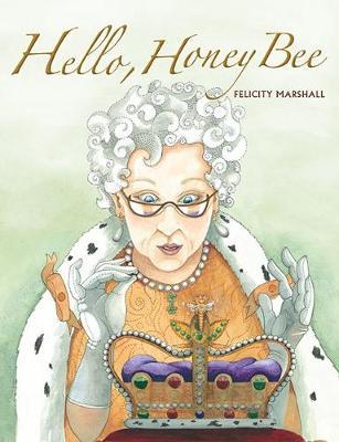 Hello, Honey Bee book