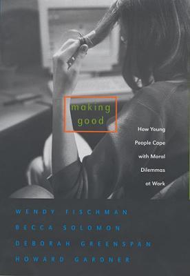 Making Good by Wendy Fischman