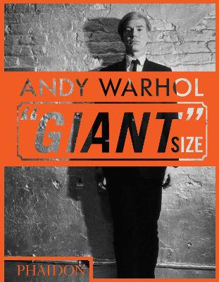 """Andy Warhol """"Giant"""" Size: mini format by Phaidon Editors"""