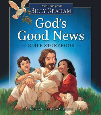 God's Good News Bible Storybook by Billy Graham