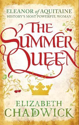 Summer Queen by Elizabeth Chadwick