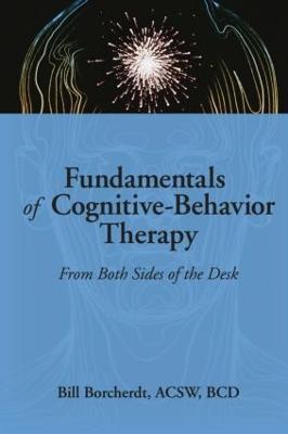 Fundamentals of Cognitive-Behavior Therapy by Carlton E. Munson
