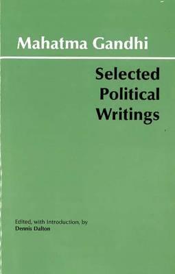 Gandhi: Selected Political Writings by Mahatma Gandhi
