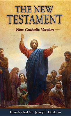 The New Testament (Pocket Size) New Catholic Version by Catholic Book Publishing Co