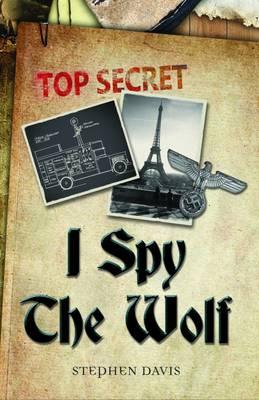 I Spy the Wolf by Stephen Davis