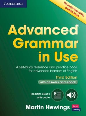 Advanced Grammar in Use Book with Answers and Interactive eBook: A Self-study Reference and Practice Book for Advanced Learners of English by Martin Hewings