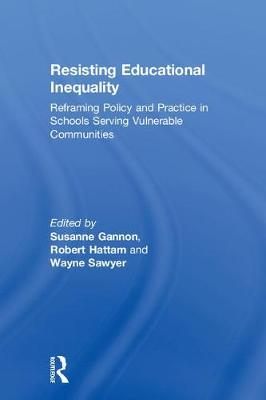 Resisting Educational Inequality by Susanne Gannon