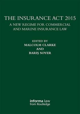 The Insurance Act 2015 by Professor Malcolm Clarke
