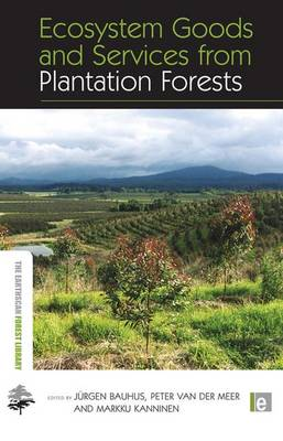 Ecosystem Goods and Services from Plantation Forests book
