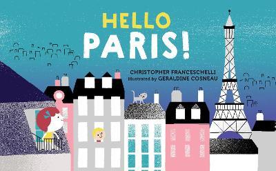 Hello, Paris! by Christophe Franceschelli