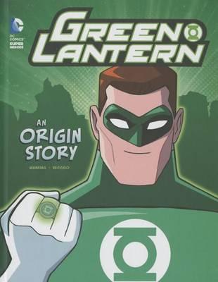 Green Lantern: An Origin Story by ,Matthew,K Manning