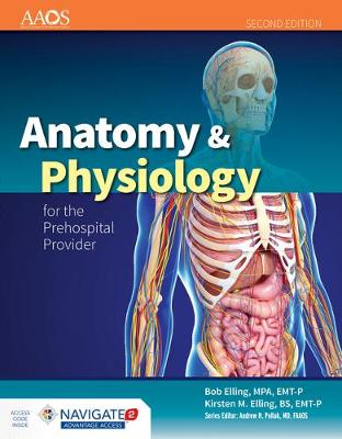 Anatomy  &  Physiology For The Prehospital Provider by American Academy of Orthopaedic Surgeons (AAOS)