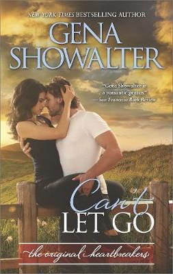 Can't Let Go by Gena Showalter