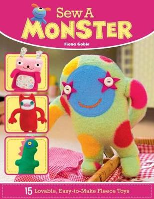 Sew a Monster by Fiona Goble