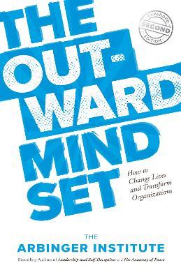The Outward Mindset by Arbinger Institute